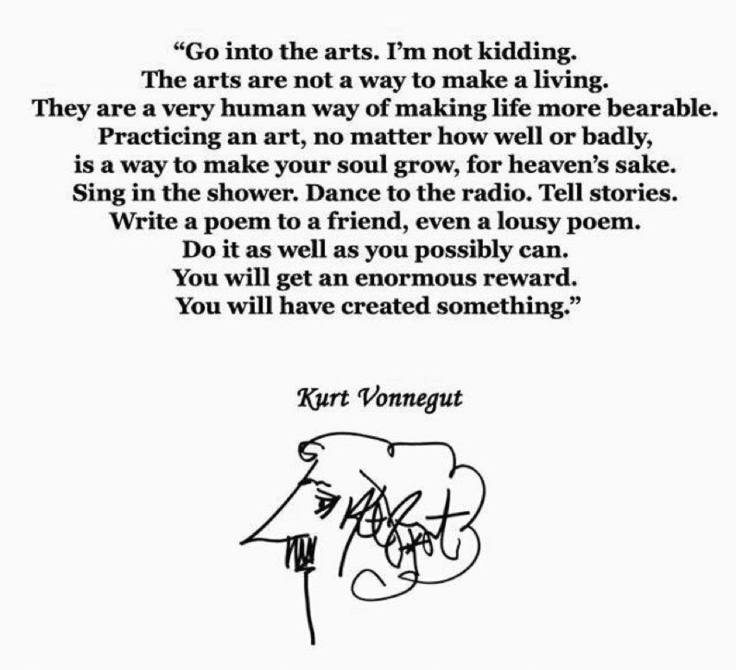 vonnegut-quote-go-into-the-arts.jpg
