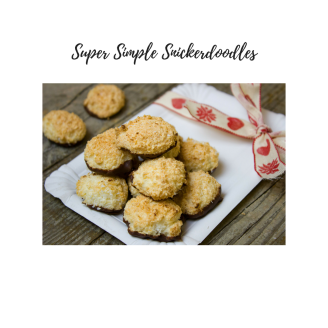 Super Simple Snickerdoodles!